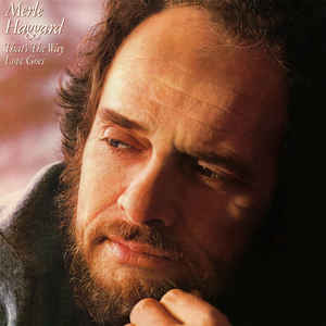 Merle Haggard -That's The Way Love Goes 1.jpg
